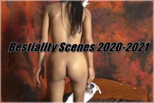 Bestiality Scenes 2020-2021